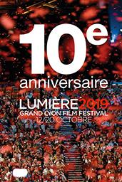 Festival Lumiere 2019 10eme Anniv Affiche